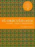 EL ORACULO CELTA: RITUALES, MAGIA Y PREDICCIONES - 9788475568928 - GUERRY MAGUIRE THOMPSON