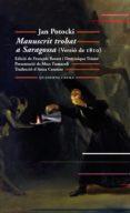 MANUSCRIT TROBAT A SARAGOSSA (VERSIO DE 1810) - 9788477274728 - JAN POTOCKI