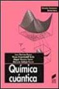 QUIMICA CUANTICA - 9788477387428 - VV.AA.