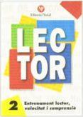 ENTRENAMENT LECTOR  , VELOCITAT I COMPRENSIÓ  Nº 2 LLETRA MANUSCRITA       (C.I.) - 9788478870028 - VV.AA.
