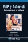 VOIP Y ASTERISK:  REDESCUBRIENDO LA TELEFONIA - 9788478979028 - JULIO GOMEZ LOPEZ