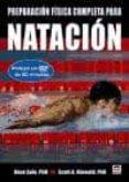 PREPARACION FISICA COMPLETA PARA LA NATACION - 9788479028428 - DAVE SALO
