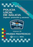 POLICÍA LOCAL DE GALICIA VOLUMEN VII (PRUEBAS PSICOTÉCNICAS) (2ª ED.) - 9788482193328 - VV.AA.