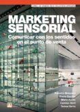 MARKETING SENSORIAL - 9788483228128 - ROBERTO MANZANO