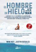 EL HOMBRE DE HIELO. THE ICEMAN - 9788484456728 - WIM HOF