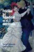 FELICIDAD Y FECUNDIDAD EN EL MATRIMONIO - 9788484692928 - TOMAS MELENDO