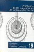 PRONTUARIO DE LAS PRESTACIONES DE LA SEGURIDAD SOCIAL - 9788489230828 - VV.AA.