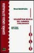 GRAMATICA BASICA DEL ESPAÑOL CON EJERCICIOS - 9788489756328 - ISABEL BUESO