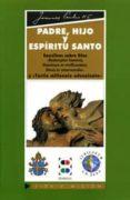 DIOS PADRE VOCABULARIO DE JUAN PABLO II SOBRE EL PADRE - 9788489761728 - JOSE ANTONIO MARTINEZ PUCHE