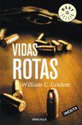 VIDAS ROTAS - 9788490322628 - WILLIAM C. GORDON