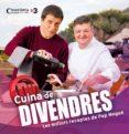 cuina del divendres. les receptes de pep nogue-pep nogue-9788490343128
