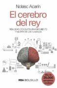 EL CEREBRO DEL REY - 9788490569528 - NOLASC ACARIN TUSSELL
