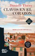 CLAVOS EN EL CORAZON - 9788490609828 - DANIELLE THIERY