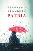 PATRIA (EDICION ESPECIAL CON ESTUCHE) - 9788490666128 - FERNANDO ARAMBURU