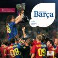 UNIVERSAL BARÇA. EDICIO TRICAMPIONS (ANGLES/CASTELLA/CATALA) - 9788492758128 - VV.AA.