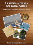 LA VUELTA A ESPAÑA DEL CORTO MALTES - 9788494202728 - VV.AA.