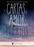 CARTAS DE AMOR A LOS MUERTOS - 9788494424328 - AVA DELLAIRA