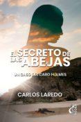 EL SECRETO DE LAS ABEJAS: UN CASO DEL CABO HOLMES - 9788494895128 - CARLOS LAREDO