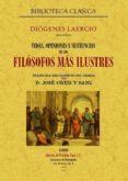 VIDAS, OPINIONES Y SENTENCIAS DE LOS FILOSOFOS MAS ILUSTRES (ED. FACSIMIL) - 9788497614528 - DIOGENES LAERCIO