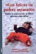 HIJOS FELICES DE PADRES SEPARADOS - 9788497990028 - MONIKA CZERNIN