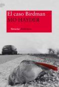 EL CASO BIRDMAN - 9788498419528 - MO HAYDER