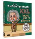 ELS SUPERTAFANERS XXL. BOJOS PER LA CIENCIA! - 9788499743028 - VV.AA.