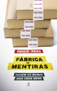 Libros para descargar gratis en pdf. FÁBRICA DE MENTIRAS