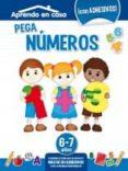 PEGA NUMEROS (6-7 AÑOS) APRENDO EN CASA - 8436026776438 - VV.AA.