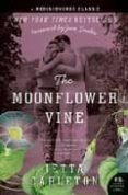 THE MOONFLOWER VINE - 9780061673238 - JETTA CARLETON