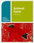 OXFORD LITERATURE COMPANIONS: ANIMAL FARM - 9780198304838 - GEORGE ORWELL