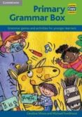 PRIMARY GRAMMAR BOX: GRAMMAR GAMES AND ACTIVITIES FOR YOUNGER LEA RNERS - 9780521009638 - CAROLINE NIXON