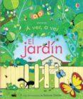 A VER A VER: EL JARDÍN - 9781409588238 - VV.AA.