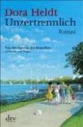 UNZERTRENNLICH - 9783423211338 - DORA HELDT