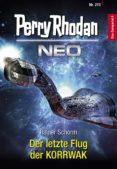 Descargar libros gratis en pdf ipad 2 PERRY RHODAN NEO 213: DER LETZTE FLUG DER KORRWAK (Literatura española) 9783845349138 FB2 PDB