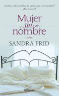 MUJER SIN NOMBRE (EBOOK) - 9786070715938 - FRID  SANDRA