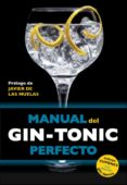 MANUAL DEL GIN-TONIC PERFECTO - 9788408119838 - VV.AA.