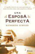 una esposa perfecta (ebook)-katherine scholes-9788408133438