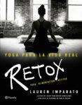 yoga para la vida real. retox (ebook)-lauren imparato-9788408157038