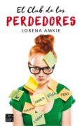 el club de los perdedores (edición española) (ebook)-lorena amkie-9788408162438