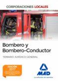 BOMBERO Y BOMBERO-CONDUCTOR. TEMARIO JURÍDICO GENERAL - 9788414202838 - VV.AA.
