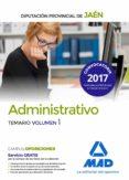 ADMINISTRATIVOS DE LA DIPUTACION PROVINCIAL DE JAEN: TEMARIO (VOL. 1) - 9788414210338 - TEMARIO