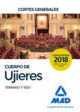 CUERPO DE UJIERES DE LAS CORTES GENERALES. TEMARIO Y TEST - 9788414218938 - VV.AA.