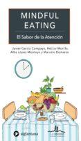 MINDFUL EATING: EL SABOR DE LA ATENCIÓN - 9788416574438 - JAVIER GARCIA-CAMPAYO