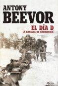 EL DIA D - 9788417067038 - ANTONY BEEVOR