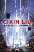 LA ESFERA LUMINOSA - 9788417347338 - CIXIN LIU