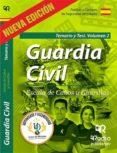 GUARDIA CIVIL. ESCALA DE CABOS Y GUARDIAS. TEMARIO Y TEST. VOL. 2 - 9788417661038 - VV.AA.