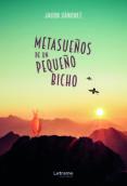 Descargar mobi libros METASUEÑOS DE UN PEQUEÑO BICHO en español
