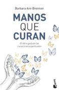 MANOS QUE CURAN - 9788427042438 - BARBARA ANN BRENNAN