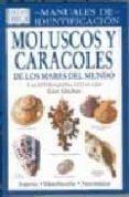 MOLUSCOS Y CARACOLES DE LOS MARES DEL MUNDO: MANUALES DE IDENTIFI CACION (2ª ED.) - 9788428212038 - GERT LINDNER