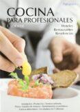 COCINA PARA PROFESIONALES - 9788428302838 - E. LOEWER